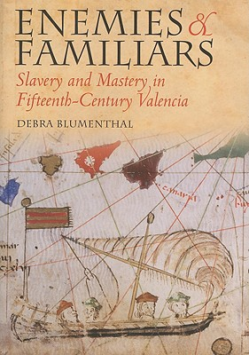Enemies and Familiars By Blumenthal, Debra